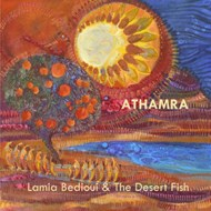 Κριτική Lamia Bedioui & the Desert Fish: Athamra