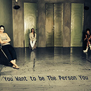 You Want To Be The Person You Are?